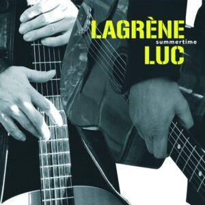 『サマータイム』(Summertime)- ビレリ・ラグレーン(Biréli Lagrène)&シルヴァン・リュック(Sylvain Luc)