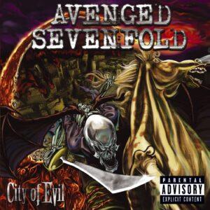 『シティ・オブ・イーヴル』(City of Evil)- アヴェンジド・セヴンフォールド(Avenged Sevenfold)